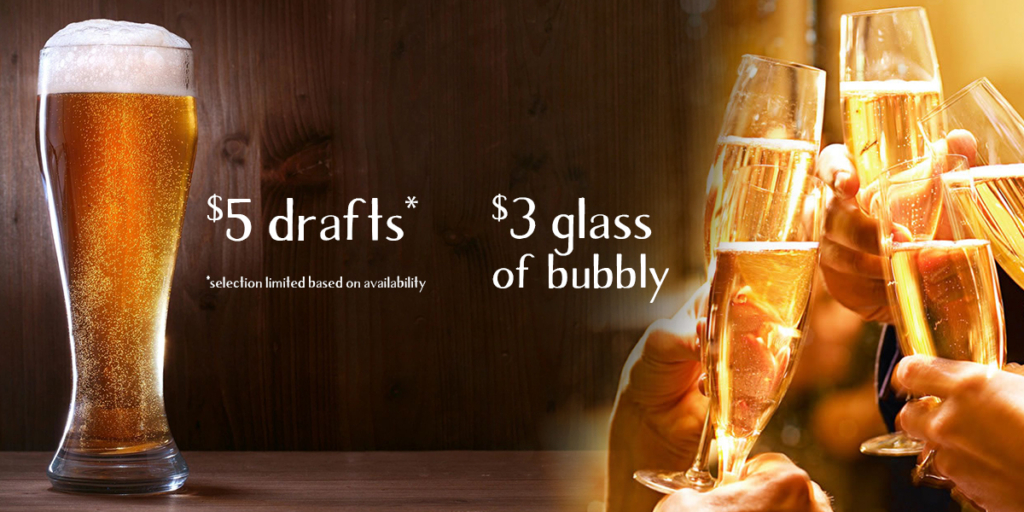 $5 drafts and $3 glass of prosecco