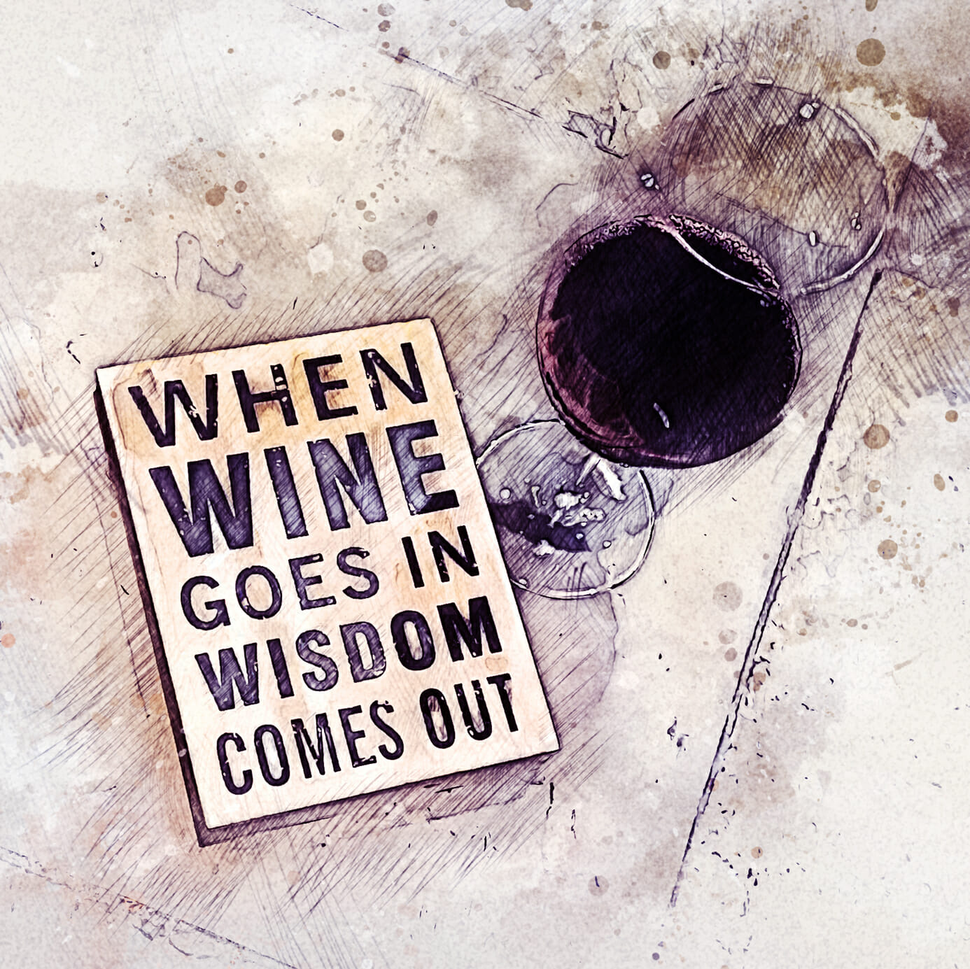 When Wine goes in Wisdom comes out. Event
