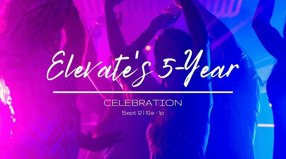 Elevate Yoga Celebrates 5 years!